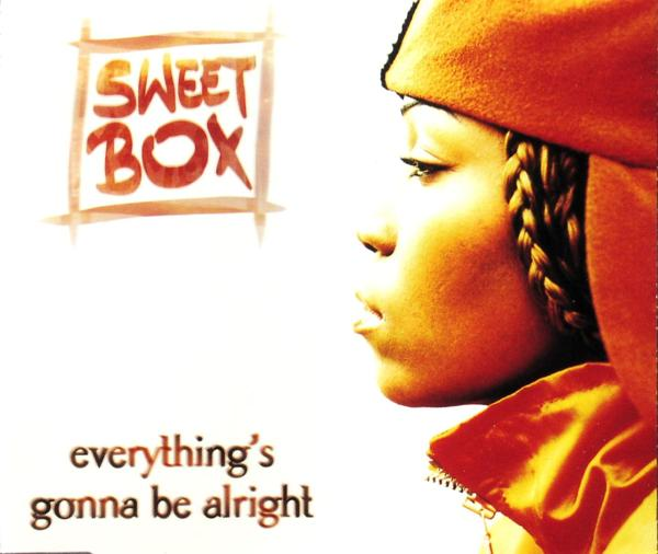 SWEETBOX - Everything's Gonna Be Alright - MCD