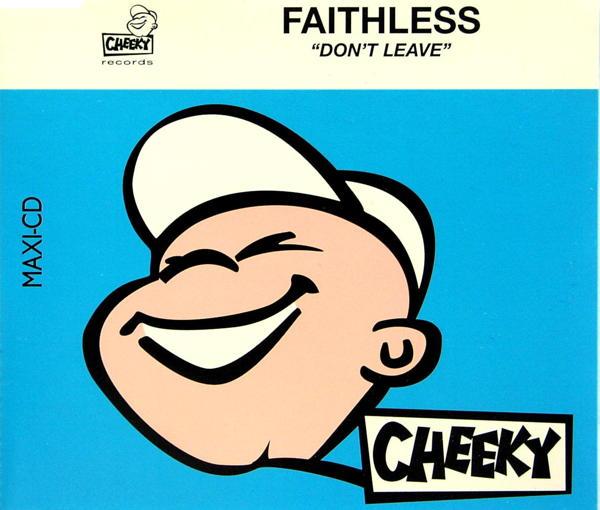 FAITHLESS - Don't Leave - MCD