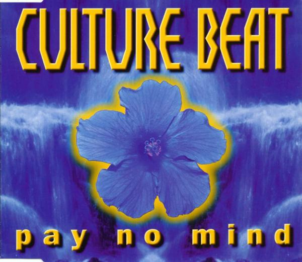 CULTURE BEAT - Pay No Mind - MCD