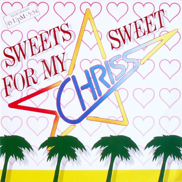 CHRISS - Sweets For My Sweet - Maxi x 1