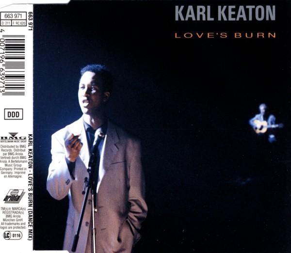 KEATON, KARL - Love's Burn - CD Maxi