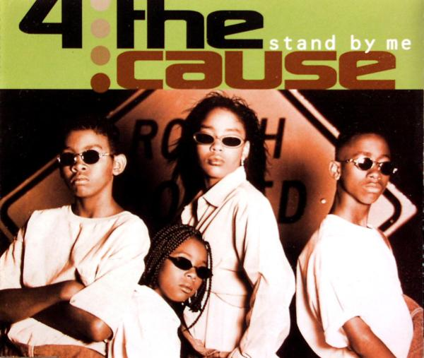 4 THE CAUSE - Stand By Me - MCD