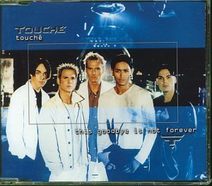 TOUCHE - This Goodbye Is Not Forever - CD Maxi