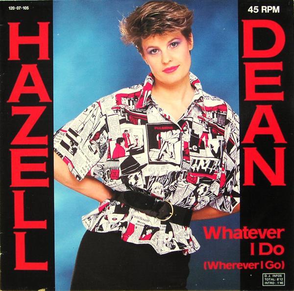 DEAN, HAZELL - Whatever I Do (Wherever I Go) - 12 inch x 1