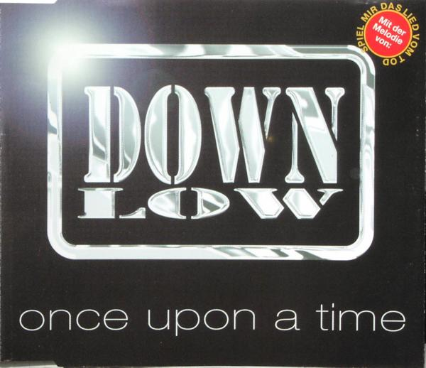 DOWN LOW - Once Upon A Time - MCD