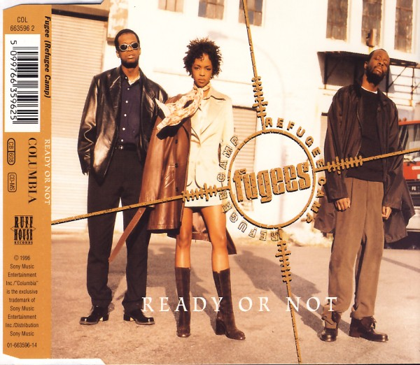 FUGEES - Ready Or Not - MCD