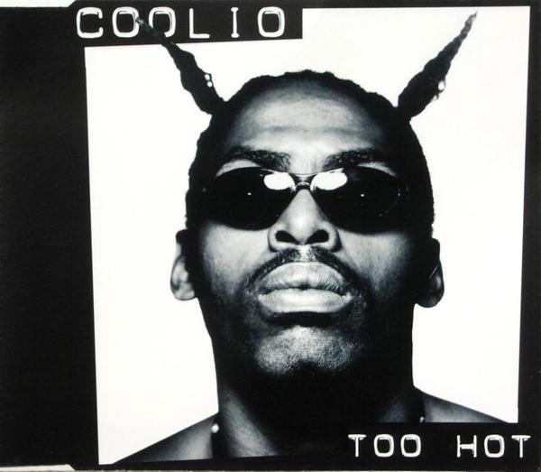 COOLIO - Too Hot - MCD