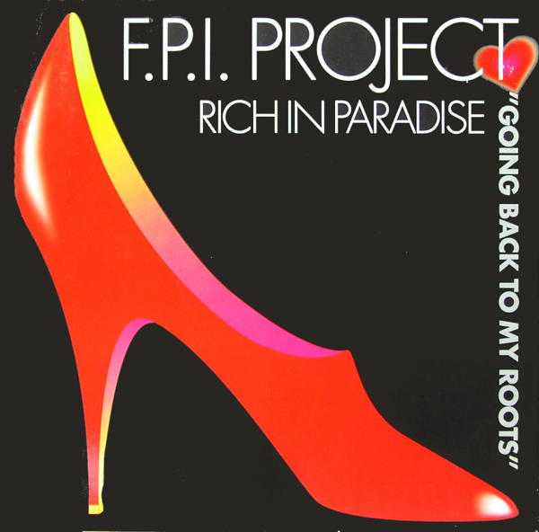 FPI PROJECT - Rich In Paradise (Going Back To My Roots) - 12 inch x 1