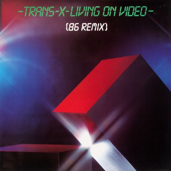 TRANS-X - Living On Video '86 Remix - 12 inch x 1