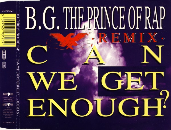BG THE PRINCE OF RAP - Can We Get Enough Remix - MCD