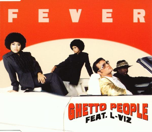 GHETTO PEOPLE FEAT. L-VIZ - Fever - MCD