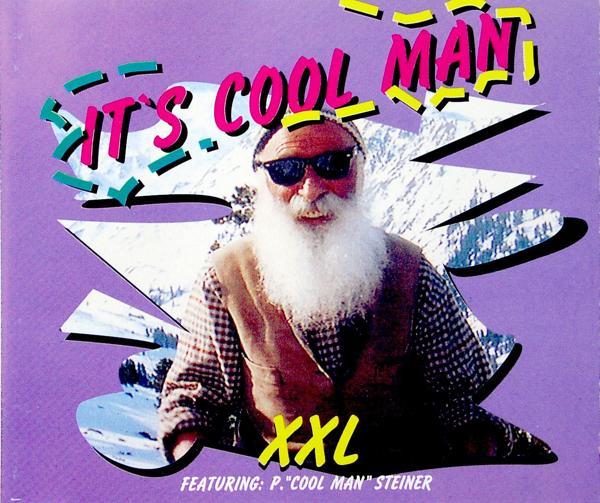 XXL - It's Cool Man (feat. Peter ''Cool Man'' Steiner) - MCD