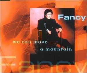 FANCY - We Can Move A Mountain - CD Maxi