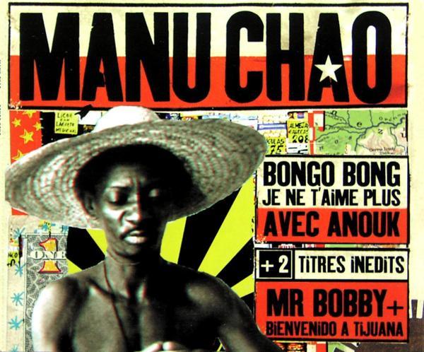 CHAO, MANU - Bongo Bong - CD Maxi