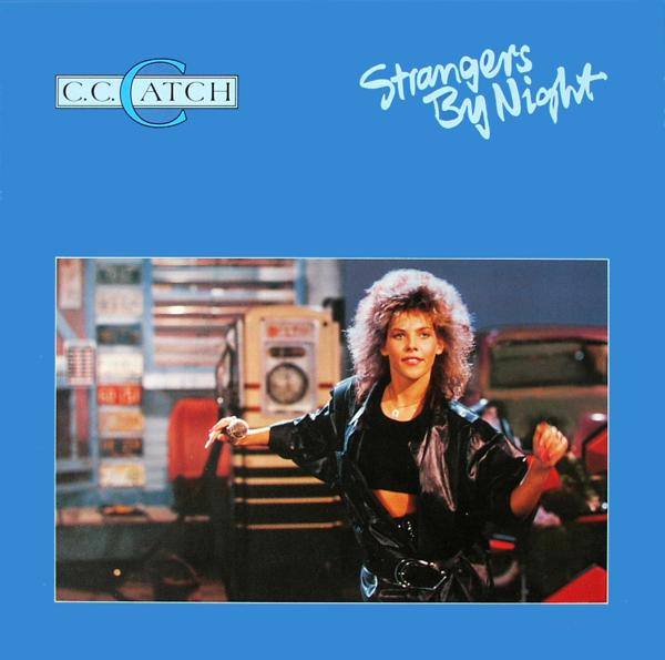 CATCH, C.C. - Strangers By Night - 12 inch x 1