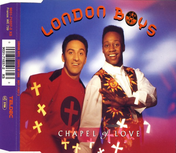 LONDON BOYS - Chapel Of Love - CD Maxi