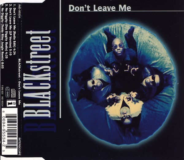 BLACKSTREET - Don't Leave Me - MCD