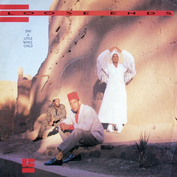 LOOSE ENDS - Stay A Little While, Child - 12 inch x 1
