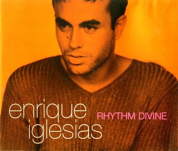 IGLESIAS, ENRIQUE - Rhythm Divine - MCD