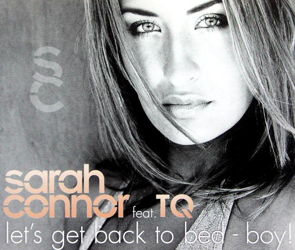 CONNOR, SARAH FEAT. TQ - Let's Get Back To Bed - Boy - MCD