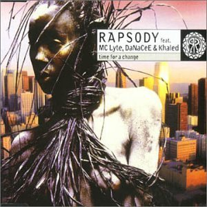 RAPSODY FEAT. MC LYTE, DANACEE & KHALED - Time For A Change - CD Maxi