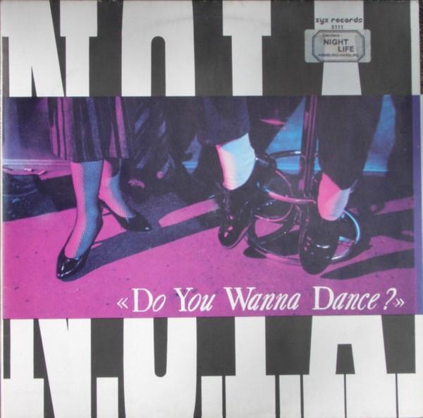 NOIA - Do You Wanna Dance - 12 inch x 1