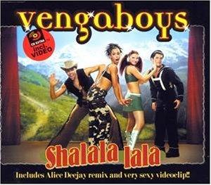 VENGABOYS - Shalala Lala - MCD
