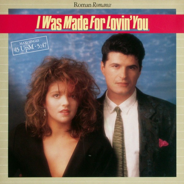 ROMAN ROMANCE - I Was Made For Lovin' You - 12 inch x 1