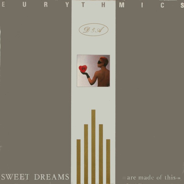 eurythmics sweet dreams (are made of this)