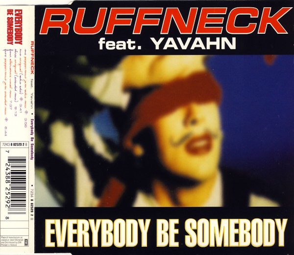 RUFFNECK FEAT. YAVAHN - Everybody Be Somebody - CD Maxi