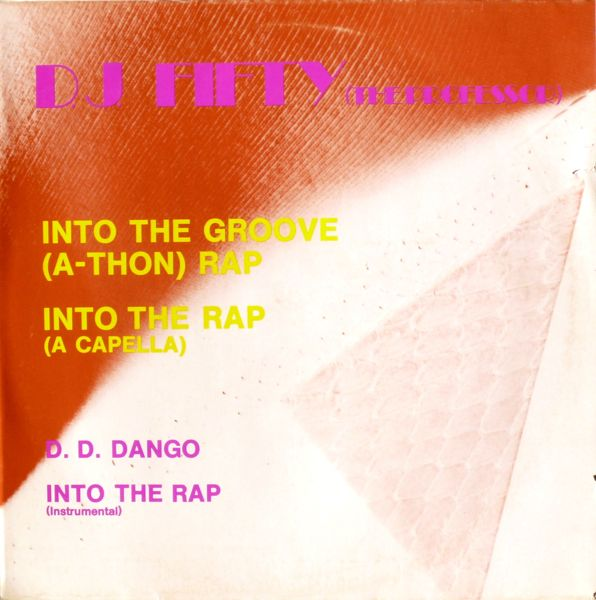 DJ FIFTY, THE PROFESSOR - Into The Groove (A-Thon) Rap - 12 inch x 1
