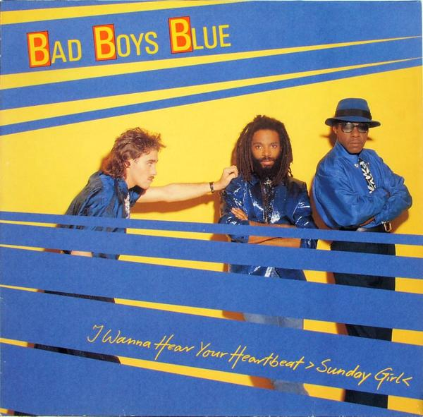 BAD BOYS BLUE - I Wanna Hear Your Heartbeat (Sunday Girl) - Maxi x 1