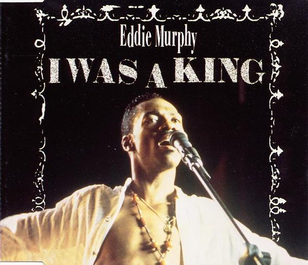 MURPHY, EDDIE - I Was A King - CD Maxi