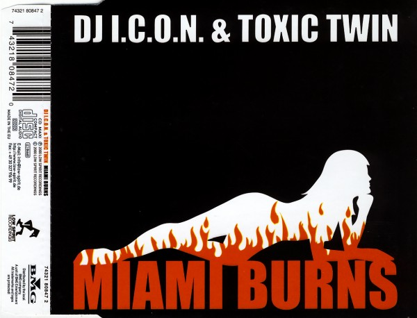 DJ ICON & TOXIC TWIN - Miami Burns - MCD