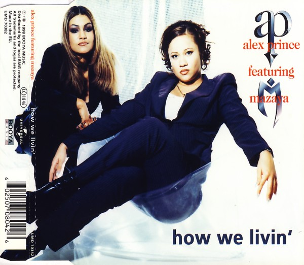PRINCE, ALEX FEAT. MAZAYA - How We Livin' - MCD