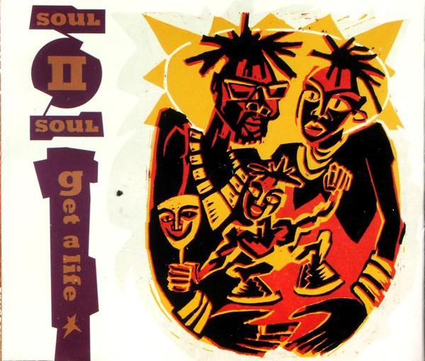 SOUL II SOUL - Get A Life - MCD