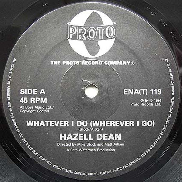 DEAN, HAZELL - Whatever I Do (Wherever I Go) - Maxi x 1