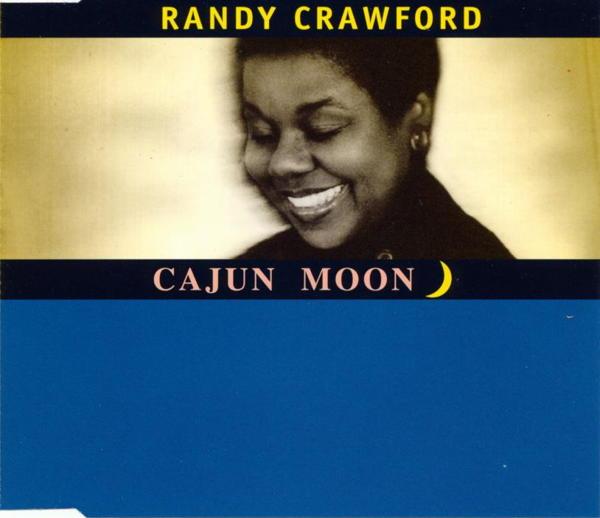 CRAWFORD, RANDY - Cajun Moon - CD Maxi