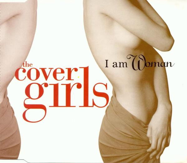 COVER GIRLS - I Am Woman - MCD
