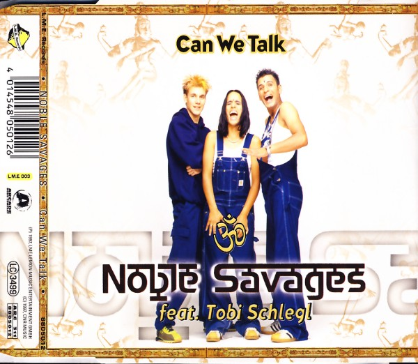 NOBLE SAVAGES - Can We Talk - MCD