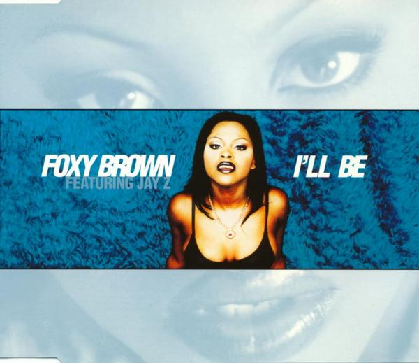 FOXY BROWN - I'll Be - CD Maxi
