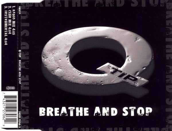 Q-TIP - Breathe And Stop - CD Maxi