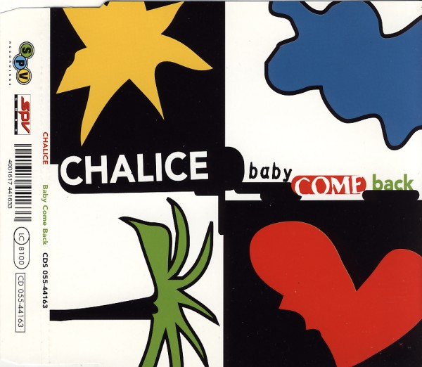 CHALICE - Baby Come Back - MCD