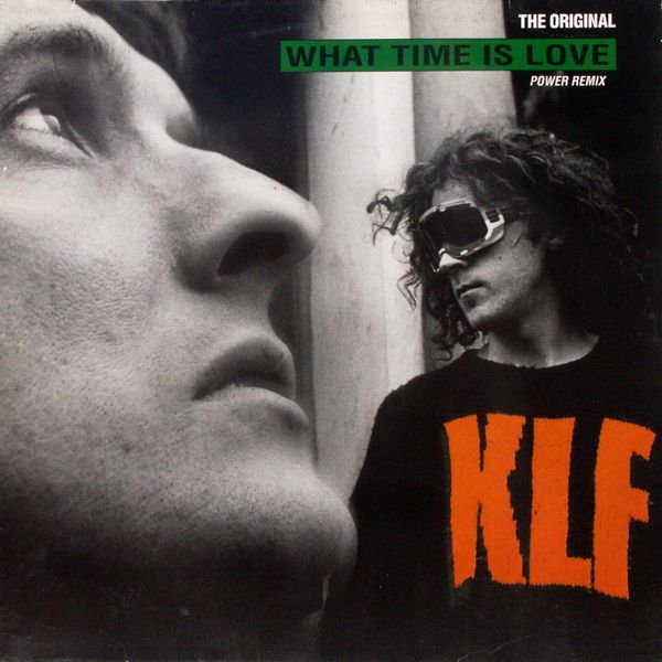 KLF - What Time Is Love Power Remix - 12 inch x 1