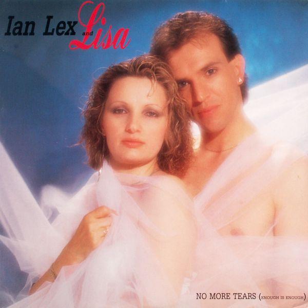 LEX, IAN & LISA - No More Tears (Enough Is Enough) - Maxi x 1