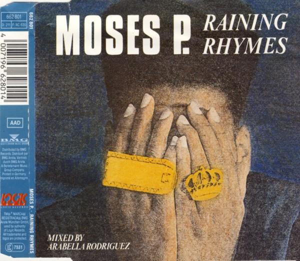 P., MOSES - Raining Rhymes - CD Maxi