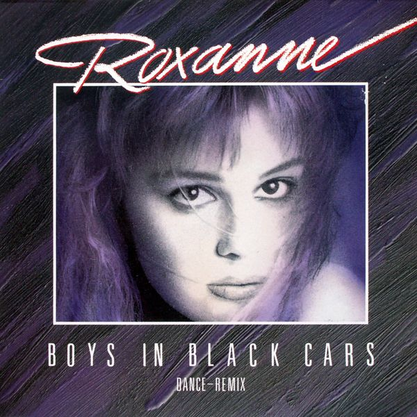 ROXANNE - Boys In Black Cars - 12 inch x 1