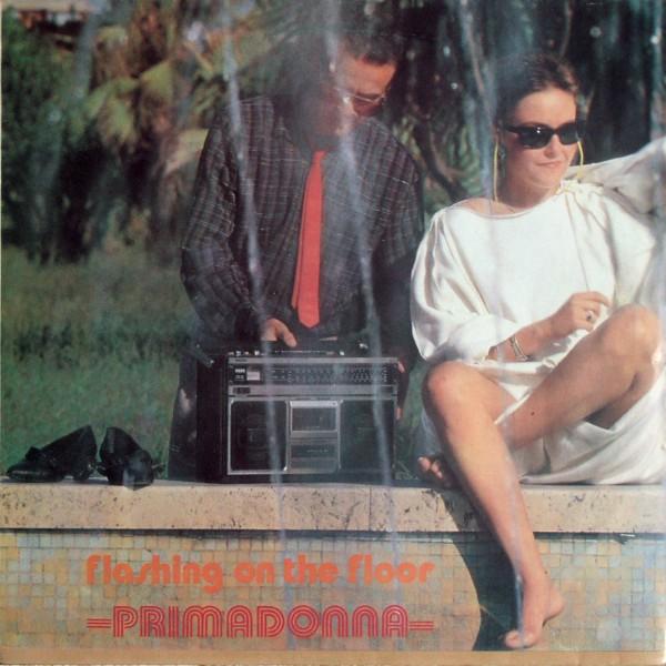 PRIMADONNA - Flashing On The Floor - Maxi x 1