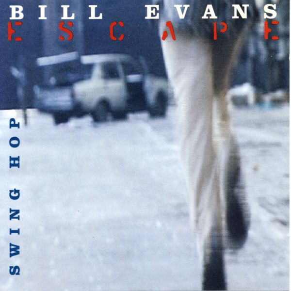 EVANS, BILL - Escape, Swing Hop - CD Maxi