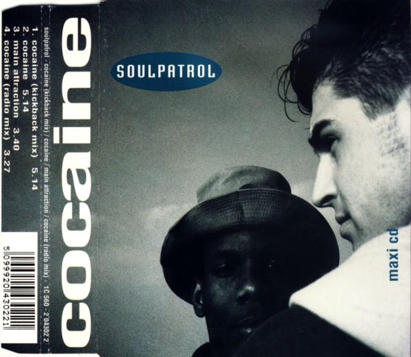 SOUL PATROL - Cocaine - CD Maxi